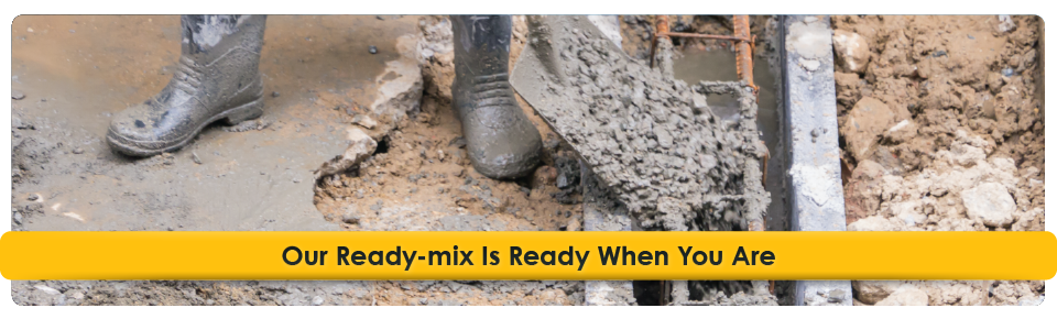 Our Ready-mix Is Ready When You Are | working with concrete